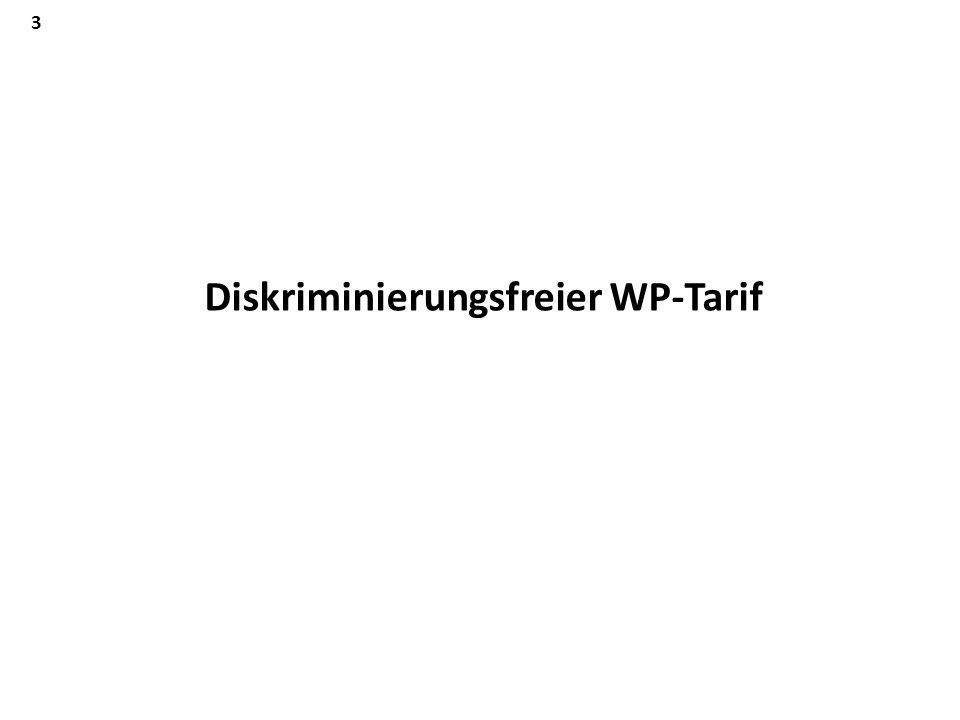 3 Diskriminierungsfreier WP-Tarif