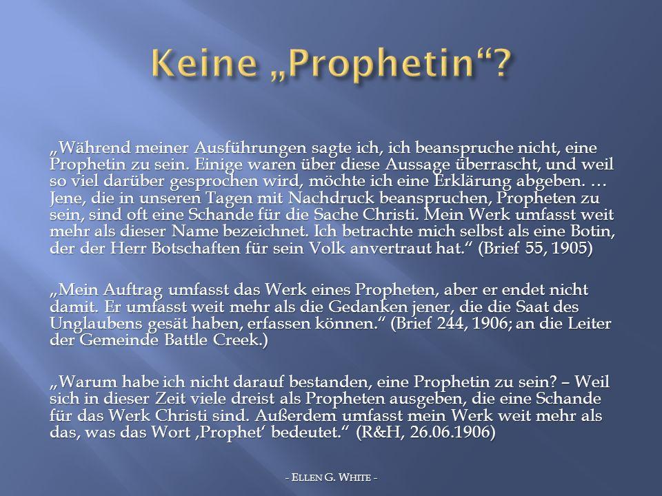 Während meiner Ausführungen sagte ich, ich beanspruche nicht, eine Prophetin zu sein. Einige waren über diese Aussage überrascht, und weil so viel dar