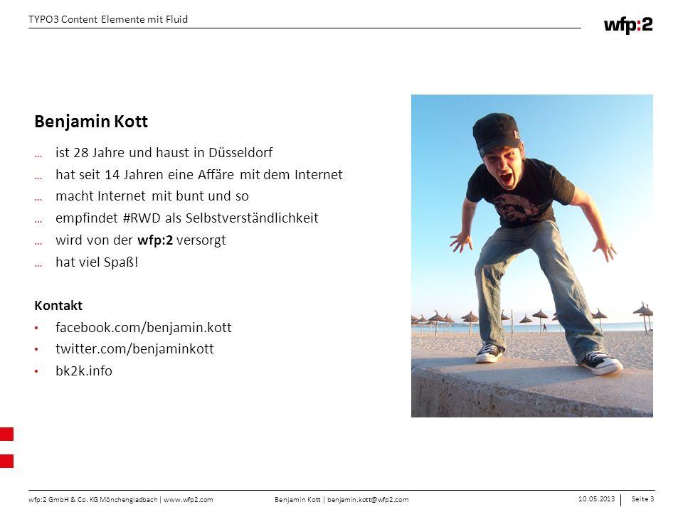 Benjamin Kott | benjamin.kott@wfp2.com 10.05.2013Seite 3 wfp:2 GmbH & Co.