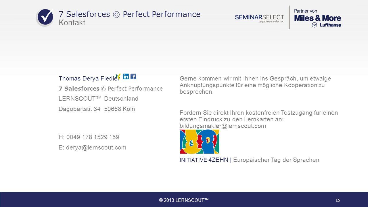 Thomas Derya Fiedler 7 Salesforces © Perfect Performance LERNSCOUT Deutschland Dagobertstr.