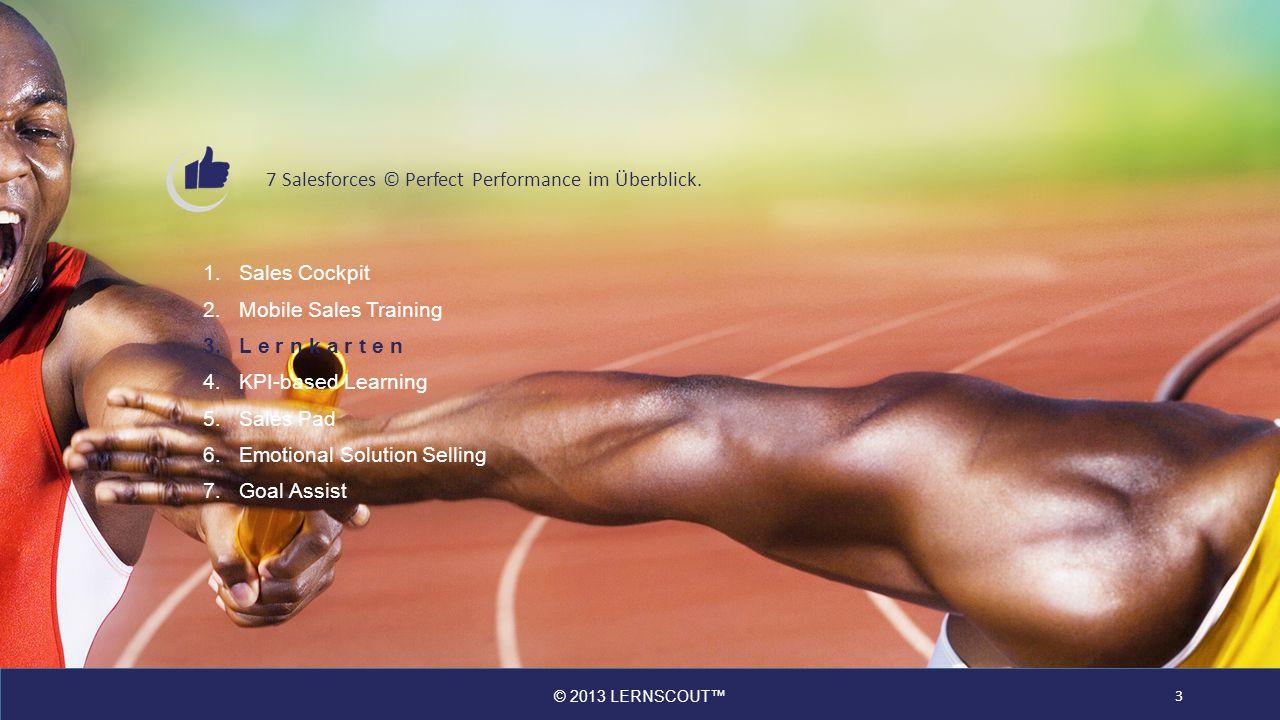 © 2013 LERNSCOUT 7 Salesforces © Perfect Performance Content 60% schneller erstellen 4 Produktivität/ Performance steigern Profitieren Sie von intelligenten Vorlagen, der Kompatibilität mit Office-Dokumenten und der Mehrfachnutzung bestehender Inhalte.