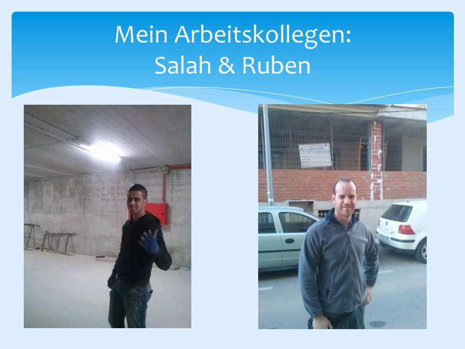 Mein Arbeitskollegen: Salah & Ruben