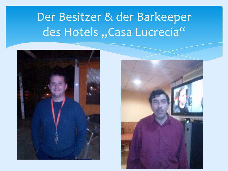 Der Besitzer & der Barkeeper des Hotels Casa Lucrecia