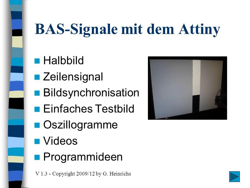 BAS-Signale mit dem Attiny Halbbild Zeilensignal Bildsynchronisation Einfaches Testbild Oszillogramme Videos Programmideen V 1.3 - Copyright 2009/12 b