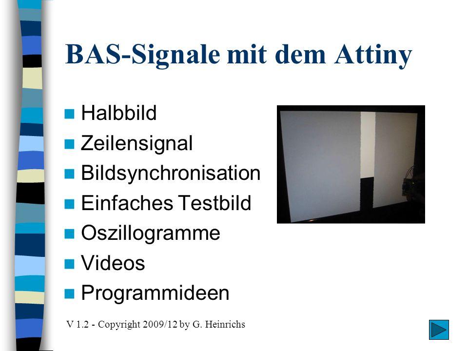 BAS-Signale mit dem Attiny Halbbild Zeilensignal Bildsynchronisation Einfaches Testbild Oszillogramme Videos Programmideen V 1.2 - Copyright 2009/12 b