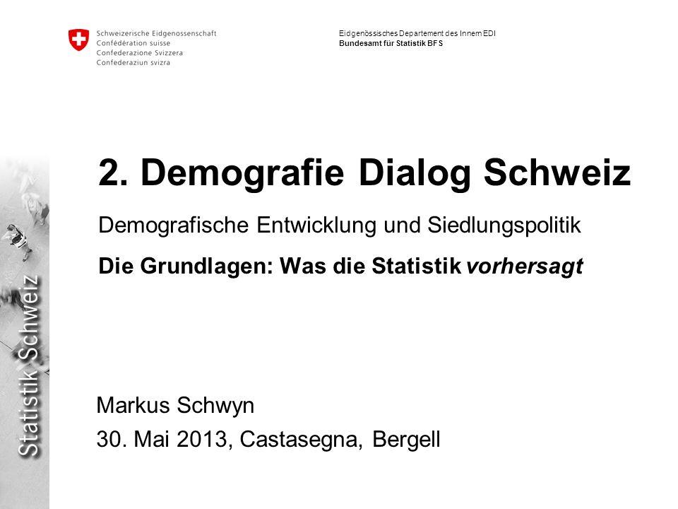 Eidgenössisches Departement des Innern EDI Bundesamt für Statistik BFS 2.