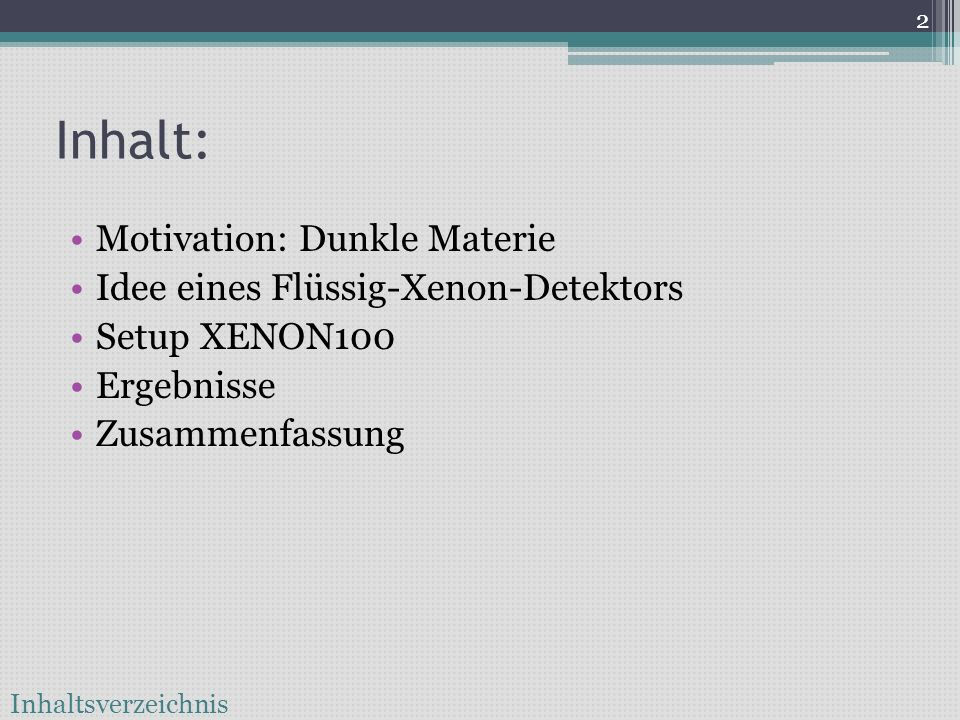 Suche nach Dunkler Materie mit dem XENON-Experiment Seminar für Astro- und Teilchenphysik Michael Wagenpfeil (Nachtrag)