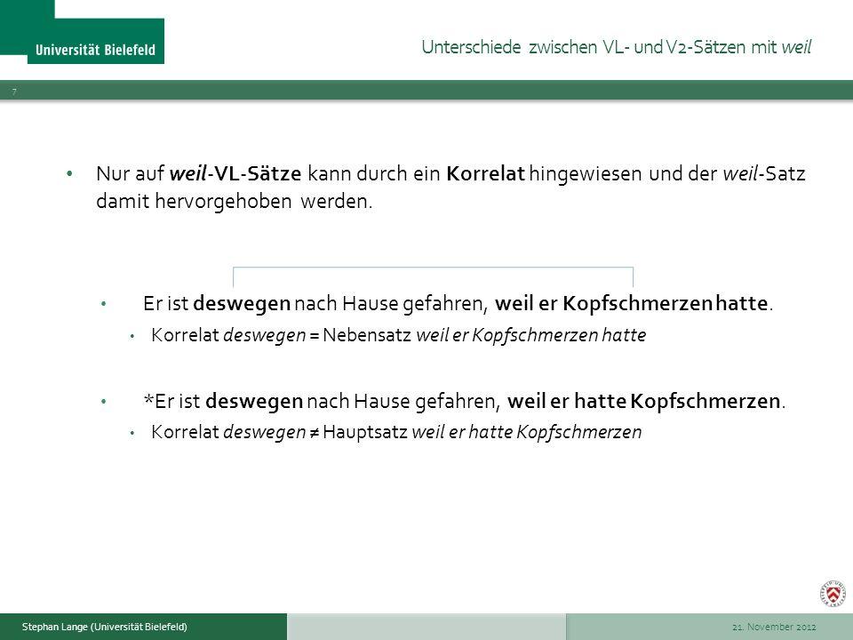 21. November 2012 18 Stephan Lange (Universität Bielefeld) Ende!