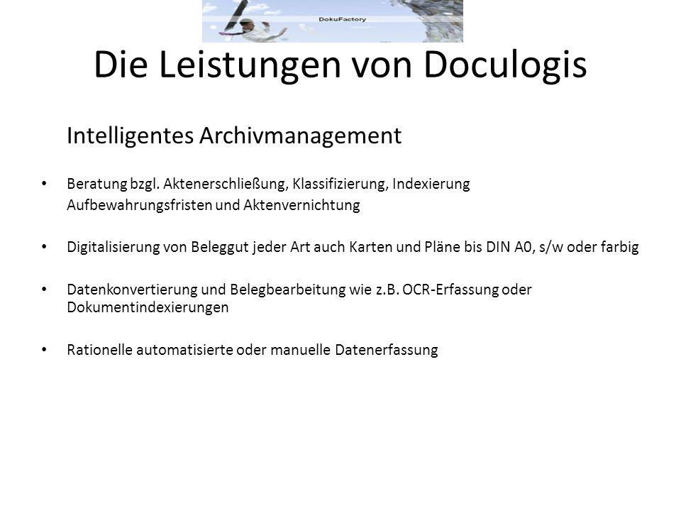 Die Leistungen von Doculogis Intelligentes Archivmanagement Beratung bzgl. Aktenerschließung, Klassifizierung, Indexierung Aufbewahrungsfristen und Ak