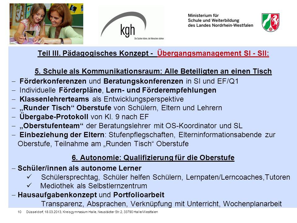 Düsseldorf, 18.03.2013, Kreisgymnasium Halle, Neustädter Str.2, 33790 Halle/Westfalen10 Teil III.