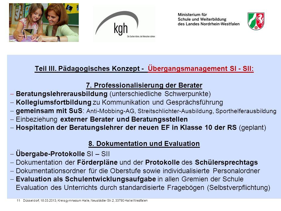 Düsseldorf, 18.03.2013, Kreisgymnasium Halle, Neustädter Str.2, 33790 Halle/Westfalen11 Teil III.