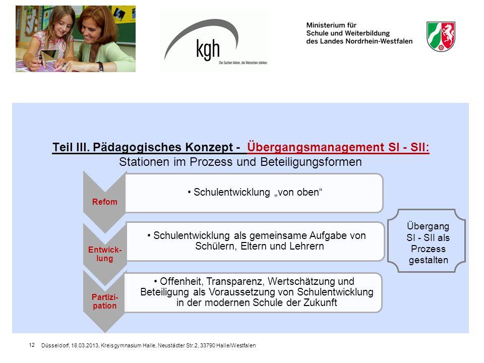 Düsseldorf, 18.03.2013, Kreisgymnasium Halle, Neustädter Str.2, 33790 Halle/Westfalen 12 Teil III.