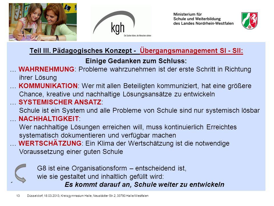 Düsseldorf, 18.03.2013, Kreisgymnasium Halle, Neustädter Str.2, 33790 Halle/Westfalen13 Teil III.