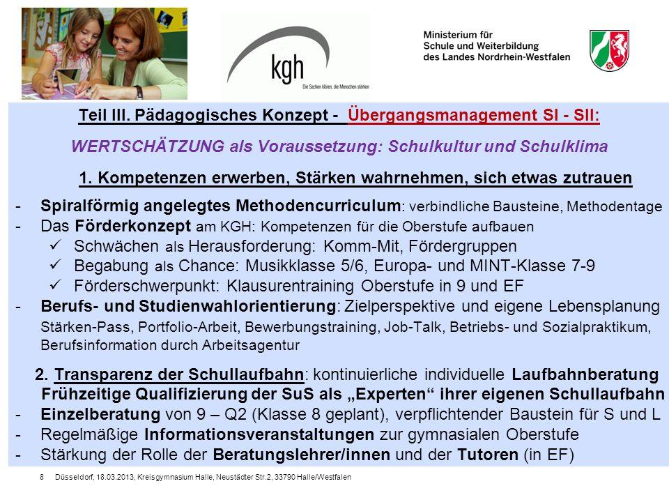 Düsseldorf, 18.03.2013, Kreisgymnasium Halle, Neustädter Str.2, 33790 Halle/Westfalen9 Teil III.
