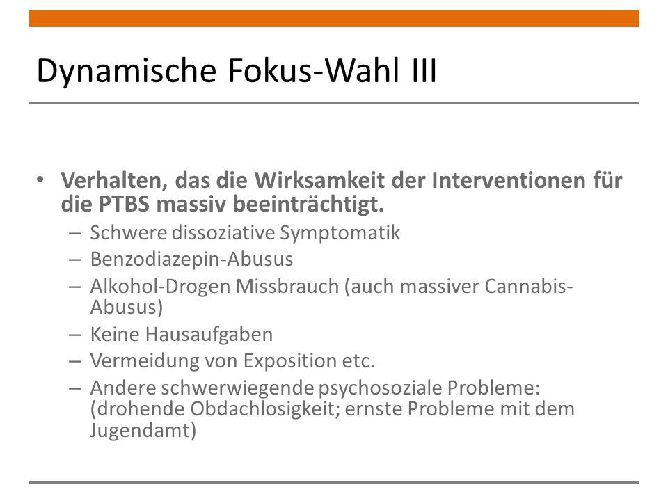 Dynamische Fokus-Wahl III Verhalten, das die Wirksamkeit der Interventionen für die PTBS massiv beeinträchtigt.