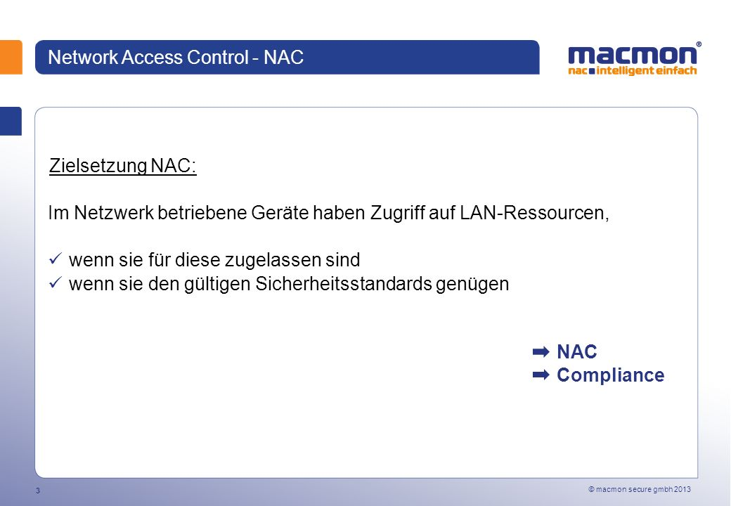 © macmon secure gmbh 2013 34 macmon Produktfamilie
