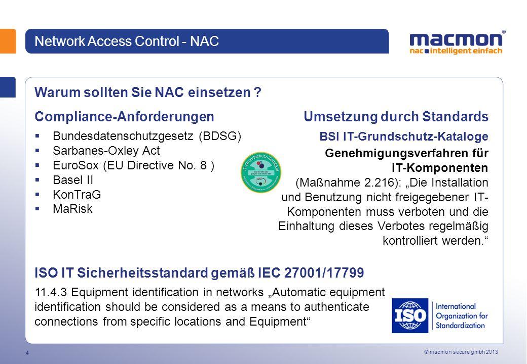 © macmon secure gmbh 2013 4 Network Access Control - NAC Warum sollten Sie NAC einsetzen .