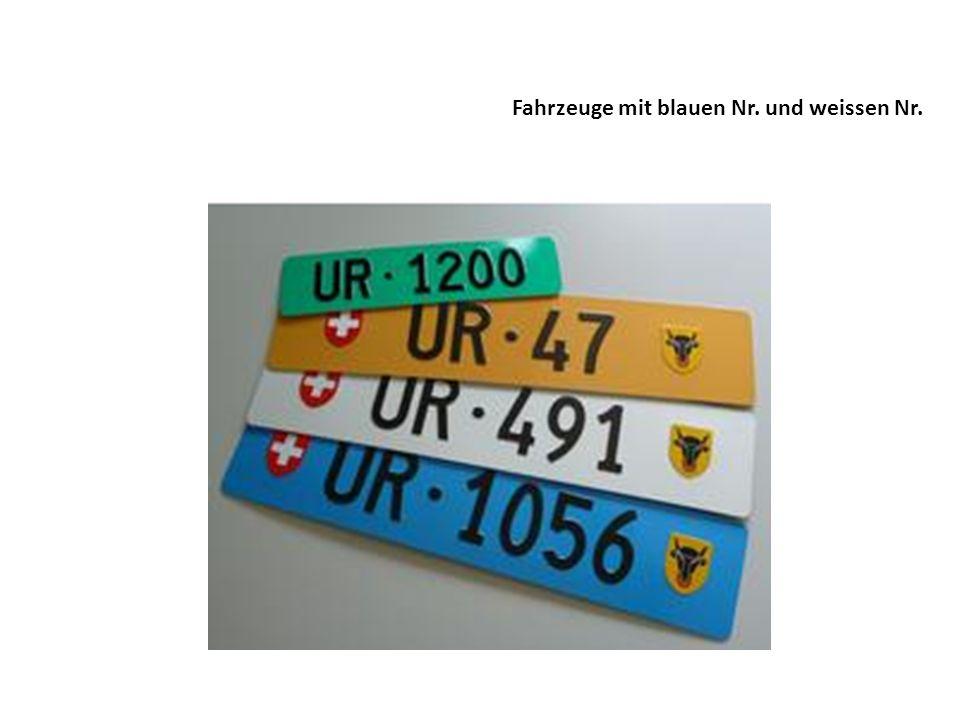 Fahrzeuge mit blauen Nr. und weissen Nr.