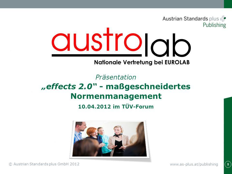www.as-plus.at/publishing 2 © Austrian Standards plus GmbH 2012 Dienstleistungszentrum für Entwicklung von Normen AS+ - Vertriebs- und Servicegesellschaft für die Nutzung von Normen in der Praxis www.as-plus.at/publishing