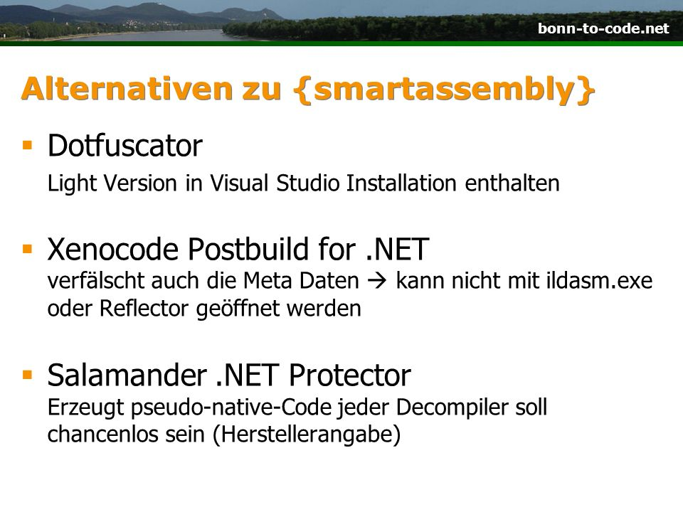 bonn-to-code.net Alternativen zu {smartassembly} Dotfuscator Light Version in Visual Studio Installation enthalten Xenocode Postbuild for.NET verfälsc