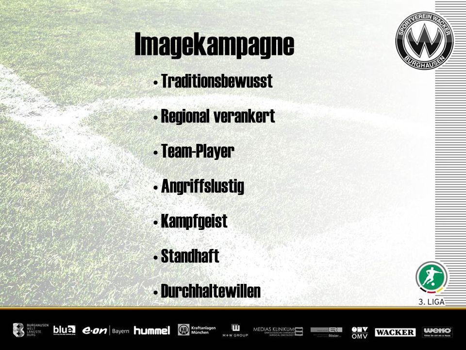 Imagekampagne Traditionsbewusst Regional verankert Team-Player Angriffslustig Kampfgeist Standhaft Durchhaltewillen
