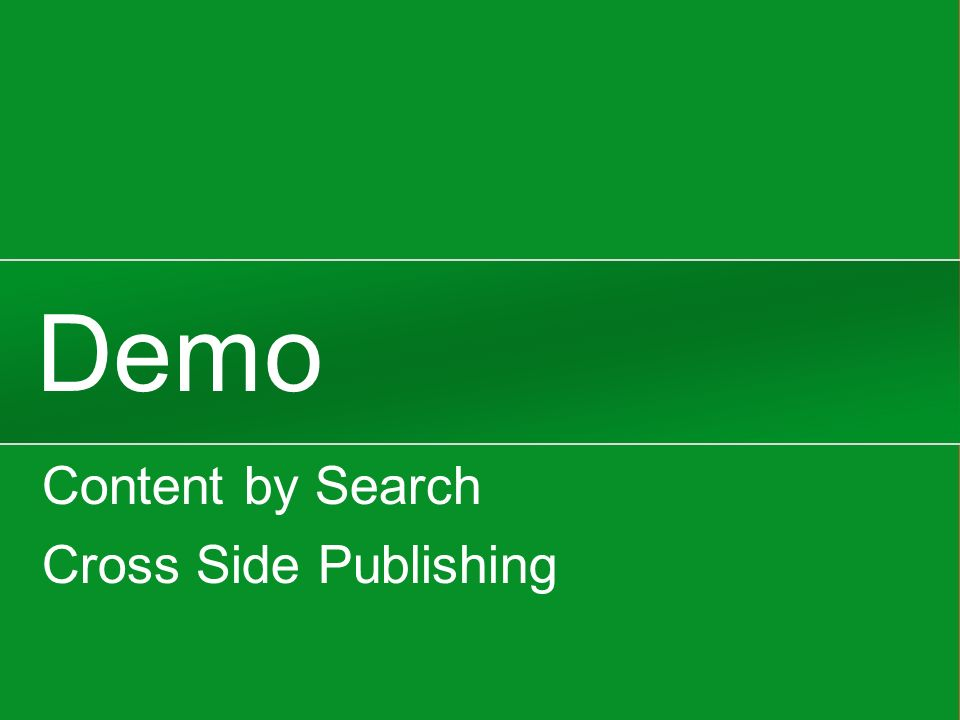 Demo Content by Search Cross Side Publishing