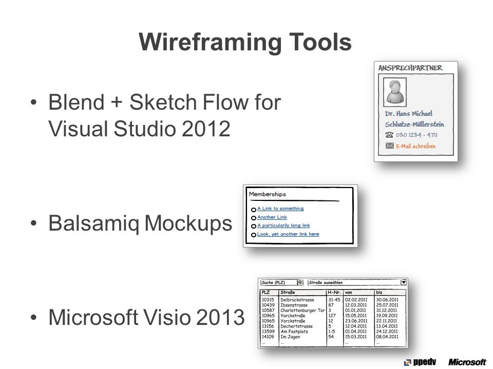 Wireframing Tools Blend + Sketch Flow for Visual Studio 2012 Balsamiq Mockups Microsoft Visio 2013 …