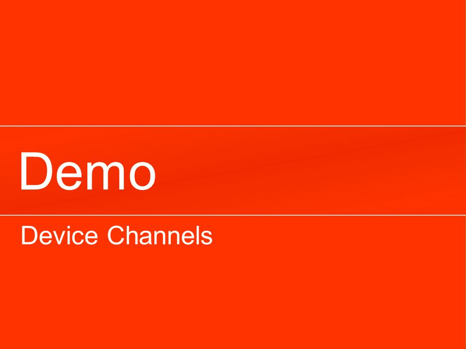 Demo Device Channels