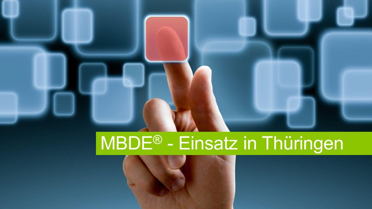MBDE ® - Einsatz in Thüringen