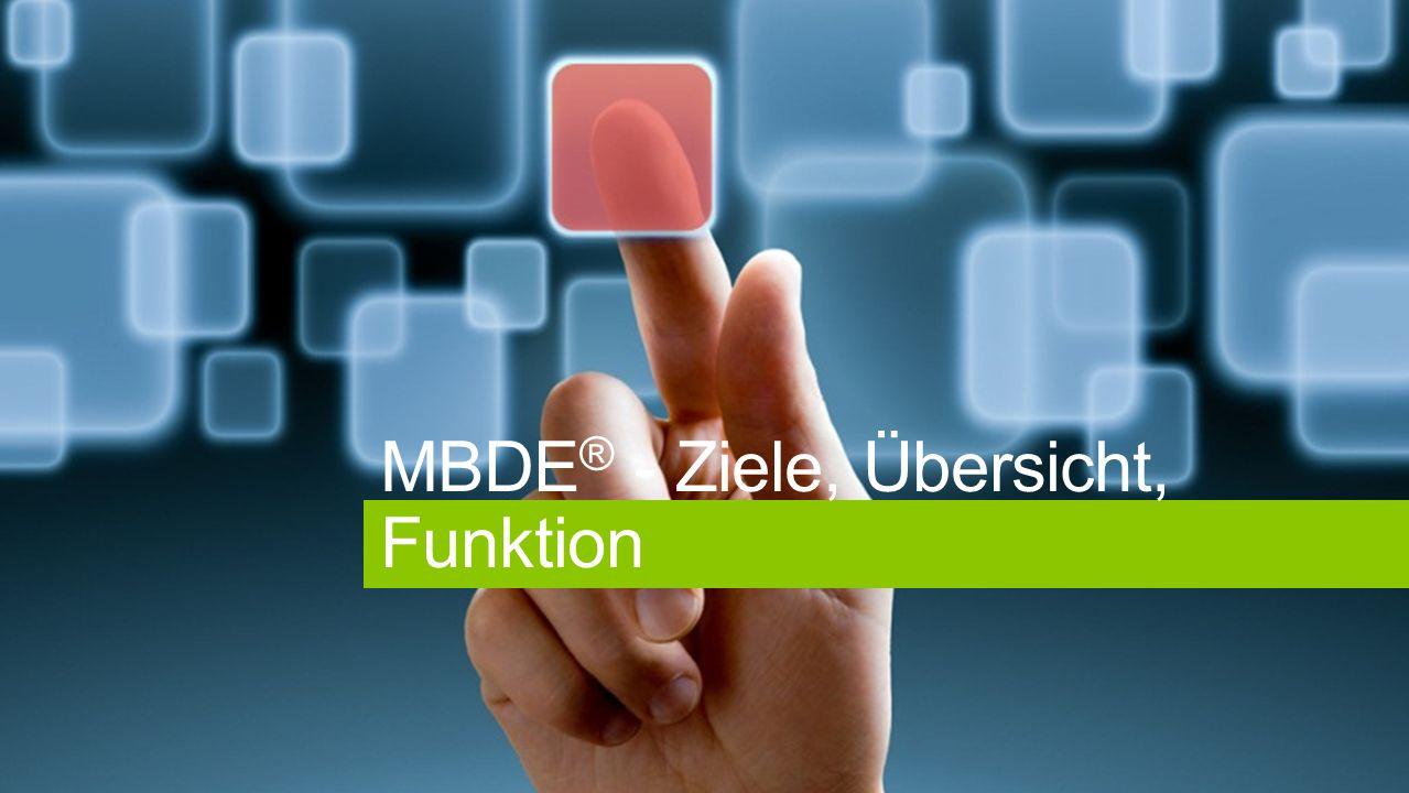 MBDE ® - Ziele, Übersicht, Funktion
