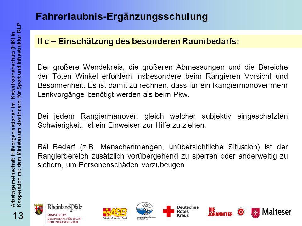 13 Arbeitsgemeinschaft Hilfsorganisationen im Katastrophenschutz (HiK) in Kooperation mit dem Ministerium des Innern, für Sport und Infrastruktur RLP