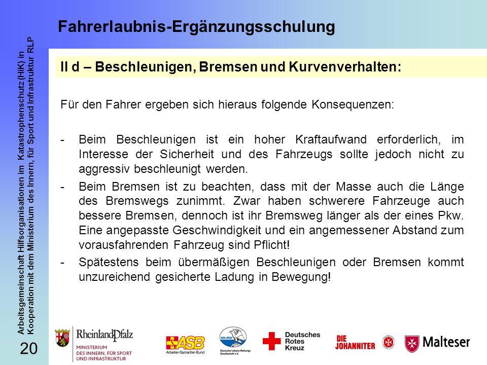 20 Arbeitsgemeinschaft Hilfsorganisationen im Katastrophenschutz (HiK) in Kooperation mit dem Ministerium des Innern, für Sport und Infrastruktur RLP