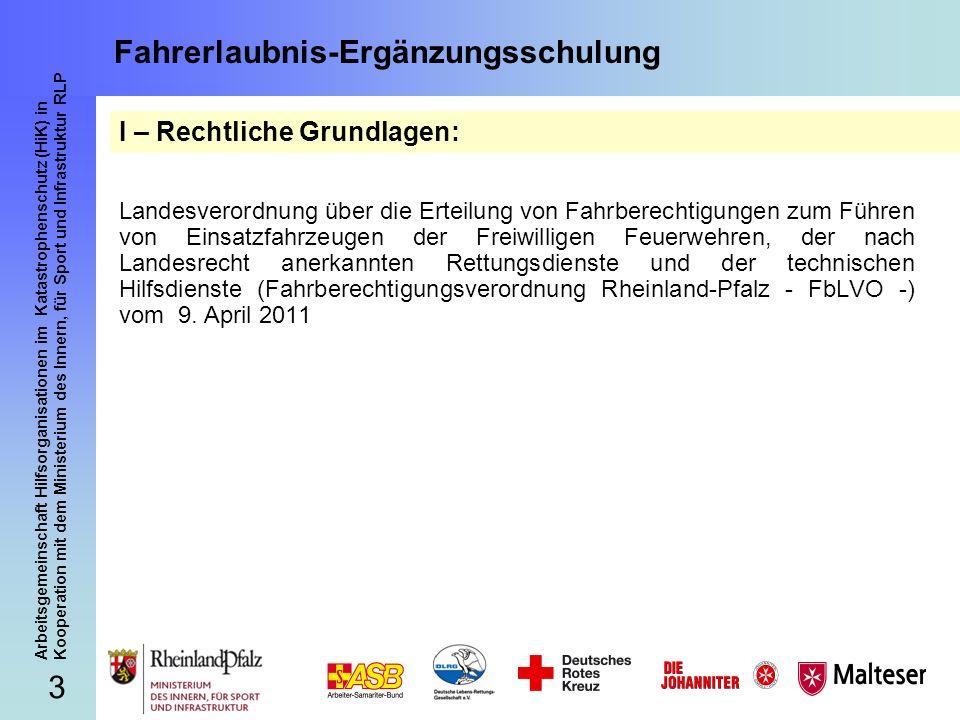 54 Arbeitsgemeinschaft Hilfsorganisationen im Katastrophenschutz (HiK) in Kooperation mit dem Ministerium des Innern, für Sport und Infrastruktur RLP Fahrerlaubnis-Ergänzungsschulung Herzlichen Dank für Ihre Aufmerksamkeit.