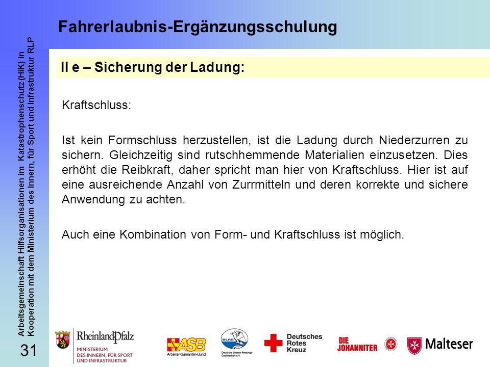 31 Arbeitsgemeinschaft Hilfsorganisationen im Katastrophenschutz (HiK) in Kooperation mit dem Ministerium des Innern, für Sport und Infrastruktur RLP