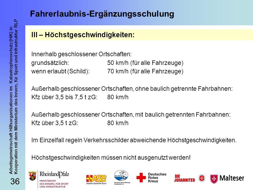 36 Arbeitsgemeinschaft Hilfsorganisationen im Katastrophenschutz (HiK) in Kooperation mit dem Ministerium des Innern, für Sport und Infrastruktur RLP