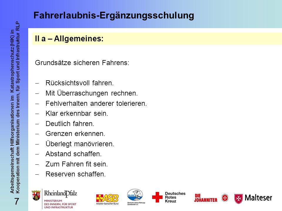 7 Arbeitsgemeinschaft Hilfsorganisationen im Katastrophenschutz (HiK) in Kooperation mit dem Ministerium des Innern, für Sport und Infrastruktur RLP F