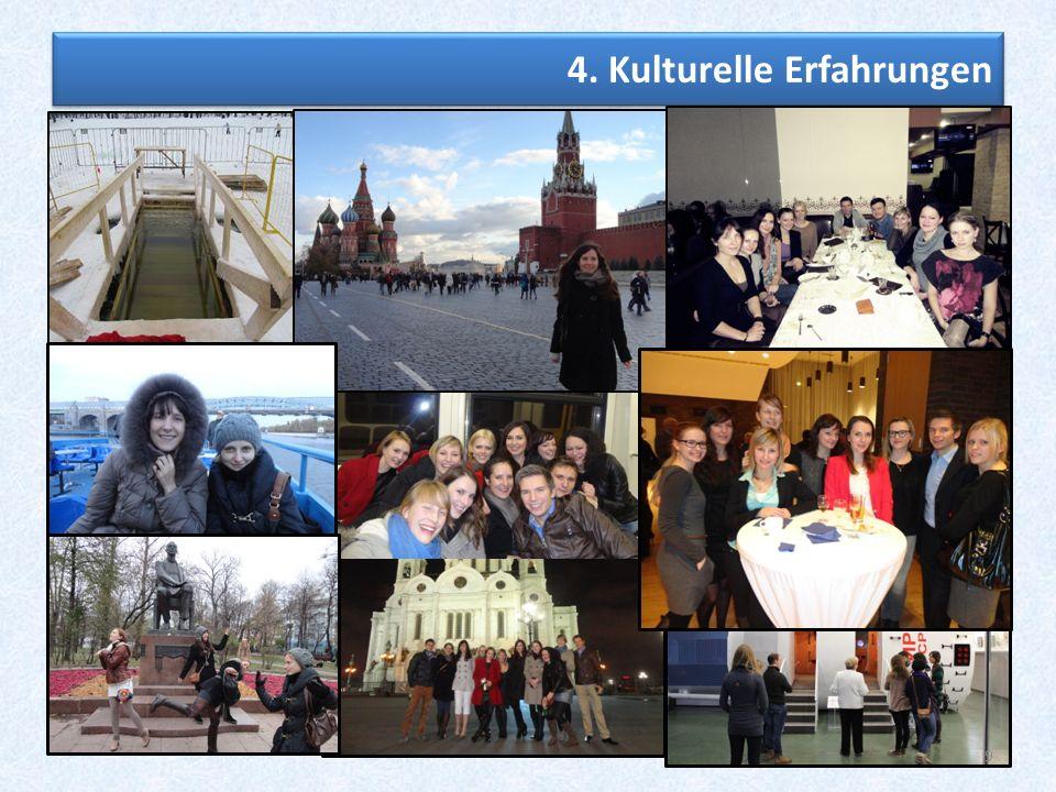 9 4. Kulturelle Erfahrungen