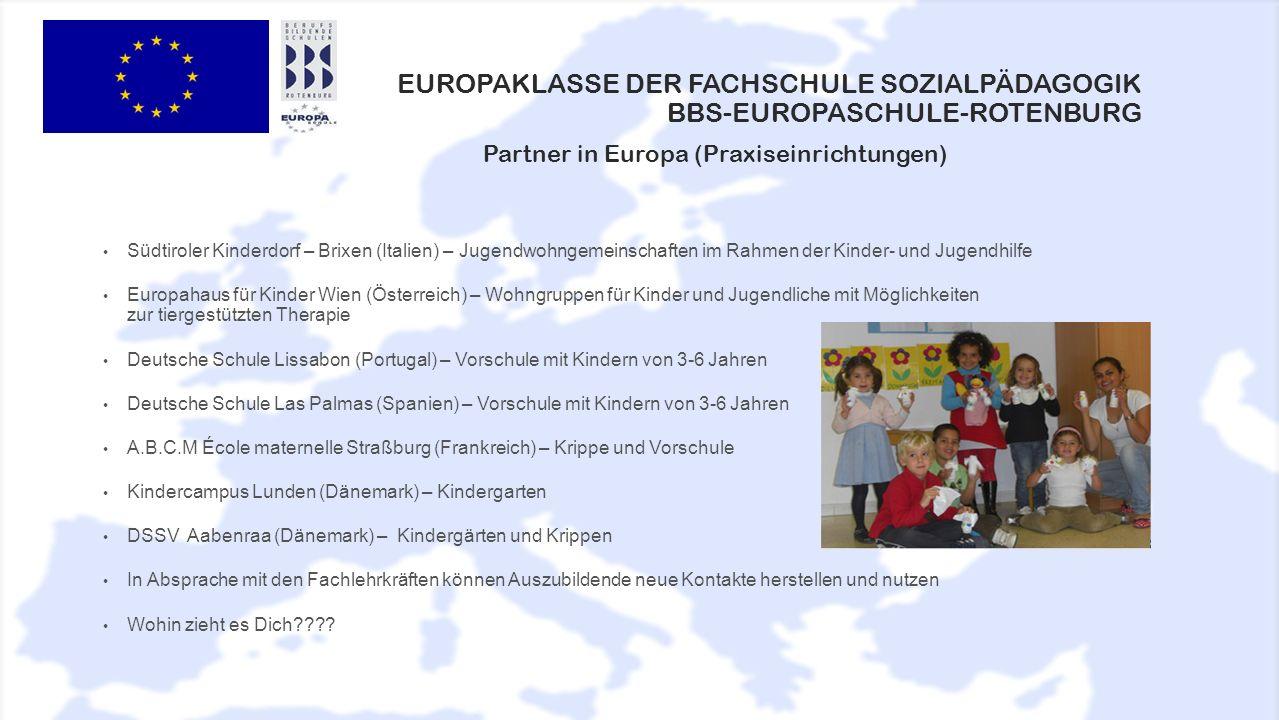 EUROPAKLASSE DER FACHSCHULE SOZIALPÄDAGOGIK BBS-EUROPASCHULE-ROTENBURG Südtiroler Kinderdorf – Brixen (Italien) – Jugendwohngemeinschaften im Rahmen d