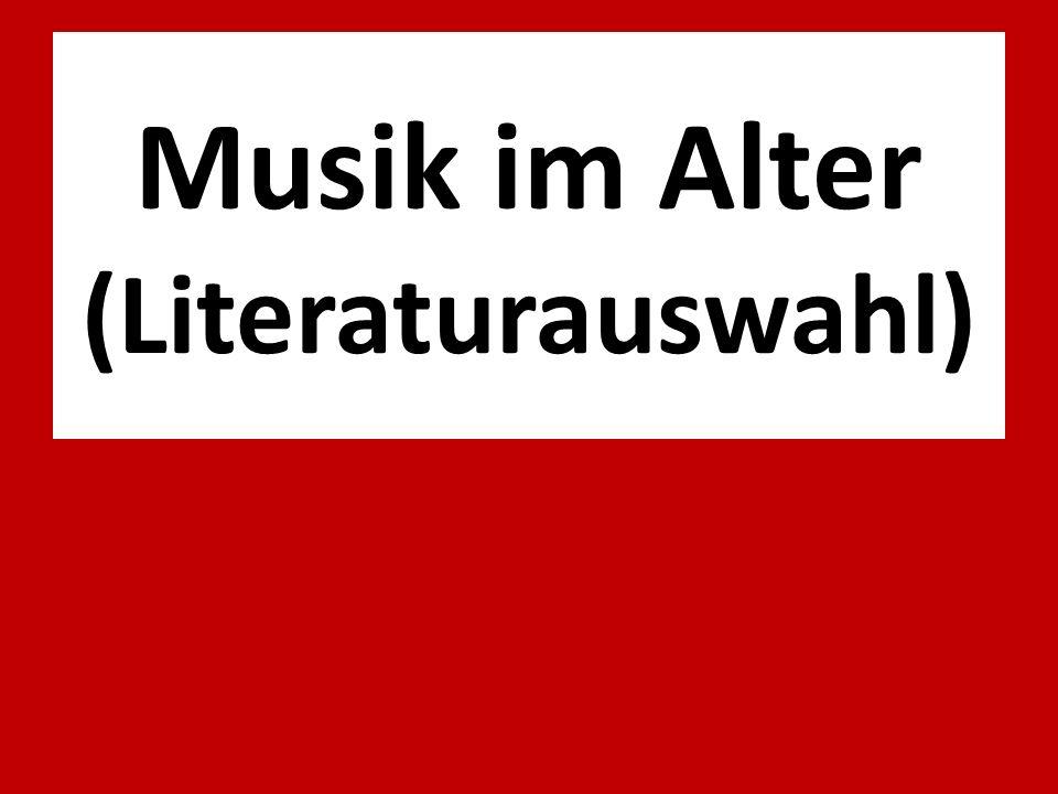 Musik im Alter (Literaturauswahl)