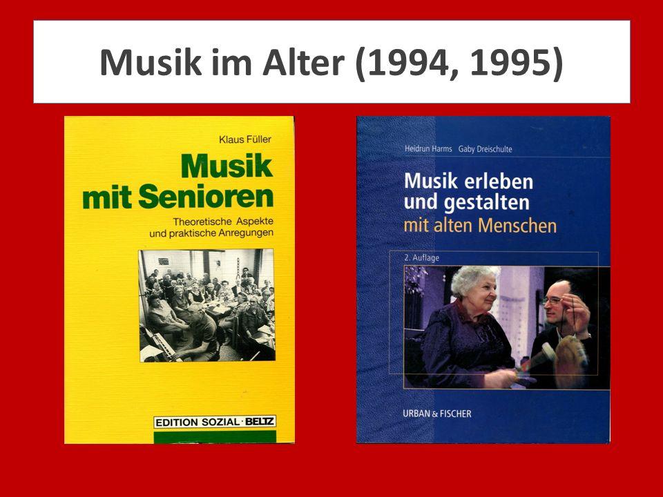 Musik im Alter (1994, 1995)