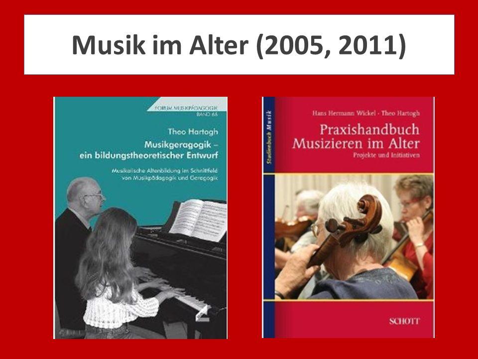 Musik im Alter (2005, 2011)