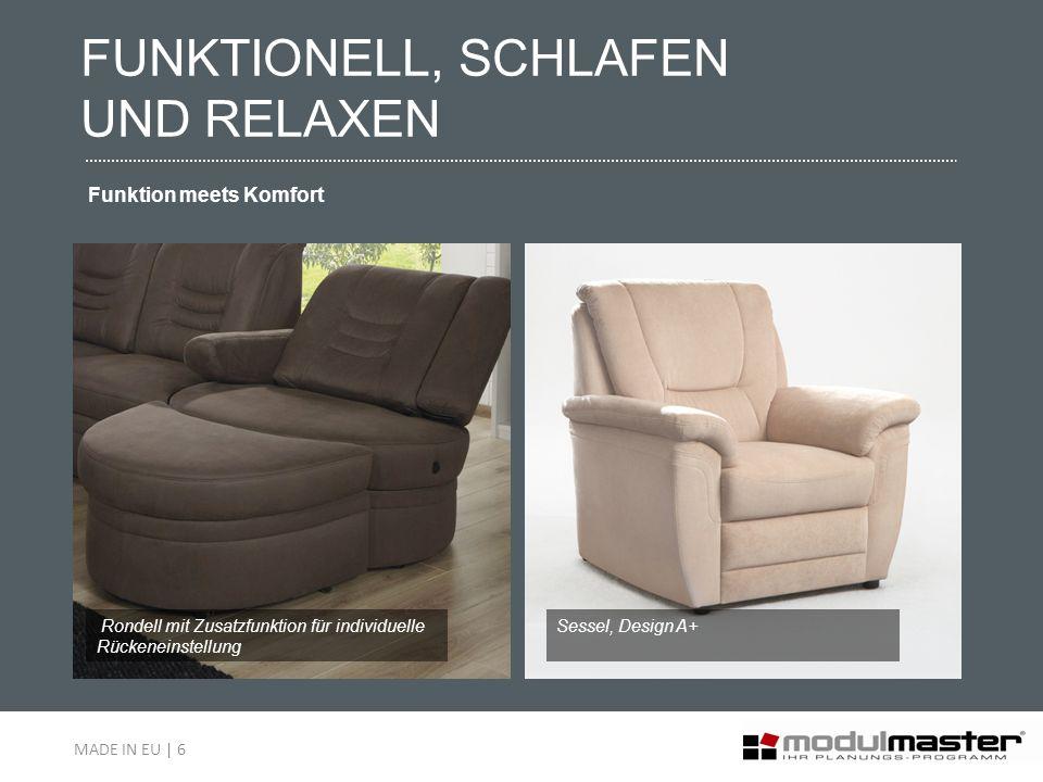 Rondell mit Zusatzfunktion für individuelle Rückeneinstellung Sessel, Design A+ FUNKTIONELL, SCHLAFEN UND RELAXEN Funktion meets Komfort MADE IN EU |