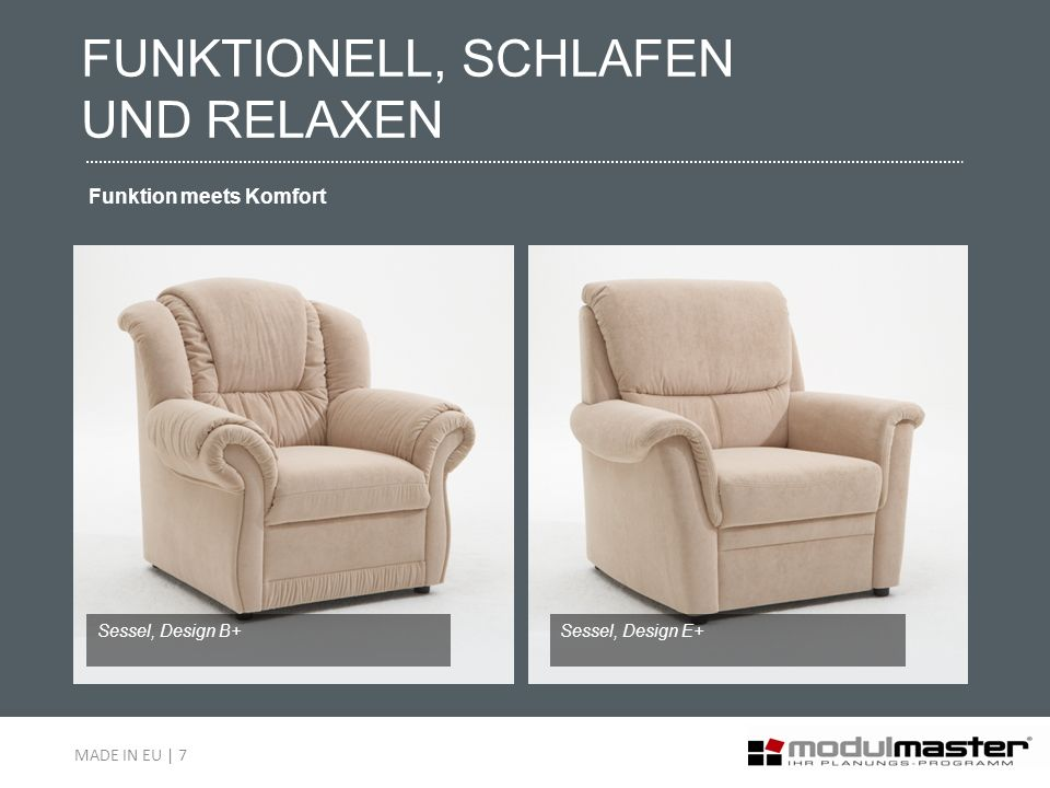 Sessel, Design B+Sessel, Design E+ FUNKTIONELL, SCHLAFEN UND RELAXEN Funktion meets Komfort MADE IN EU | 7