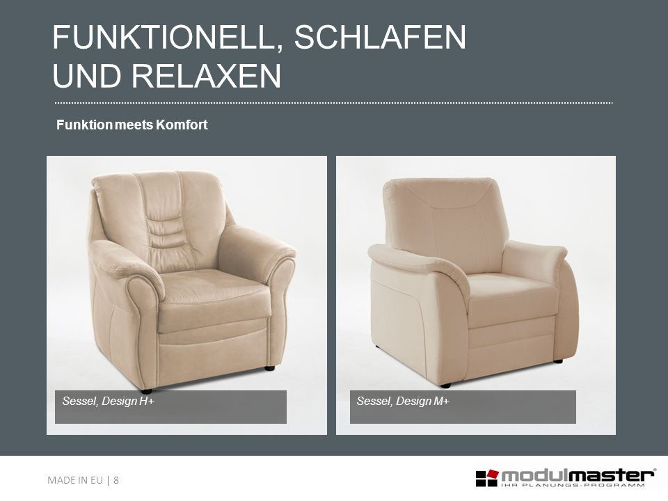 Sessel, Design H+Sessel, Design M+ FUNKTIONELL, SCHLAFEN UND RELAXEN Funktion meets Komfort MADE IN EU | 8