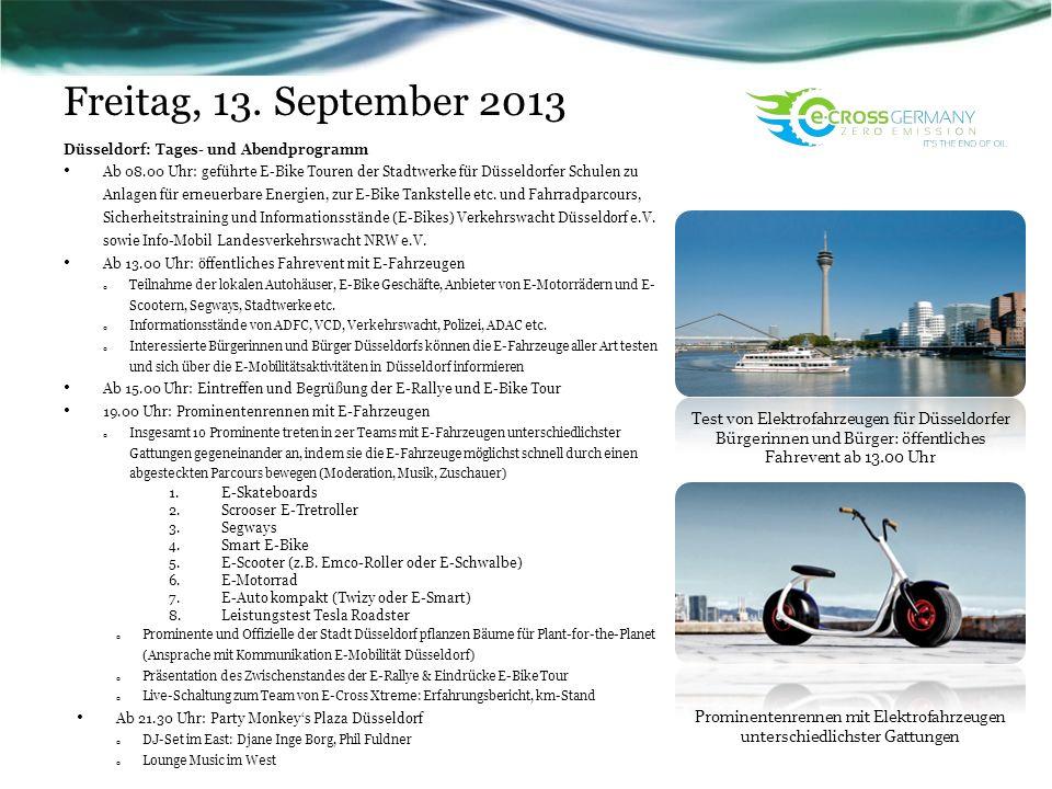 Freitag, 13. September 2013 Düsseldorf: Tages- und Abendprogramm Ab 08.00 Uhr: geführte E-Bike Touren der Stadtwerke für Düsseldorfer Schulen zu Anlag