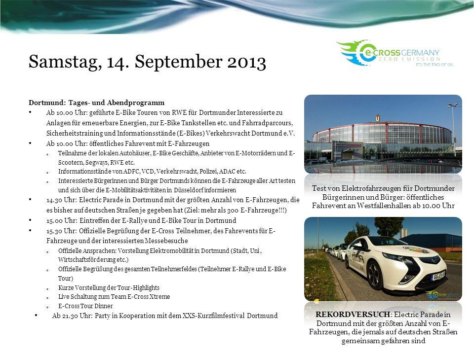 Samstag, 14. September 2013 Dortmund: Tages- und Abendprogramm Ab 10.00 Uhr: geführte E-Bike Touren von RWE für Dortmunder Interessierte zu Anlagen fü