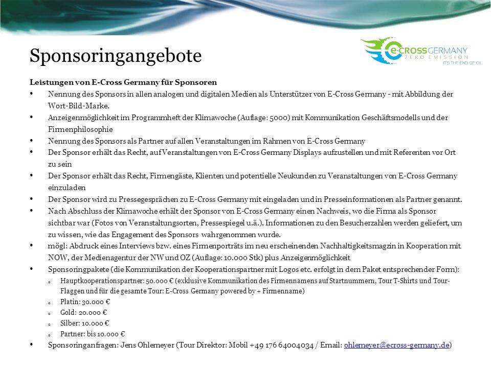 Sponsoringangebote Leistungen von E-Cross Germany für Sponsoren Nennung des Sponsors in allen analogen und digitalen Medien als Unterstützer von E-Cro