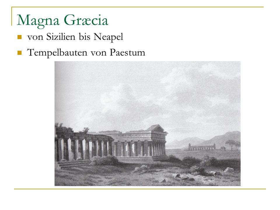 Magna Græcia von Sizilien bis Neapel Tempelbauten von Paestum