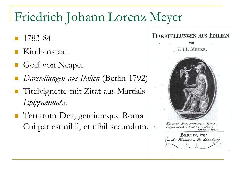Friedrich Johann Lorenz Meyer 1783-84 Kirchenstaat Golf von Neapel Darstellungen aus Italien (Berlin 1792) Titelvignette mit Zitat aus Martials Epigra