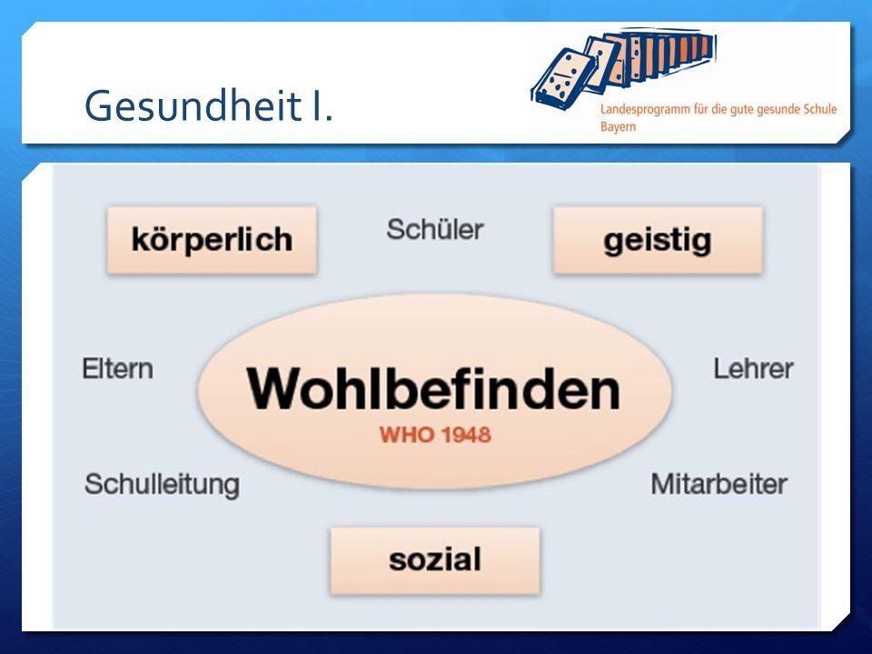 Gesundheit I.